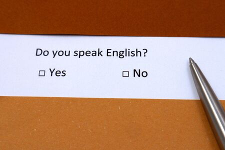 Do you speak english? Yes or No. Language learning concept.