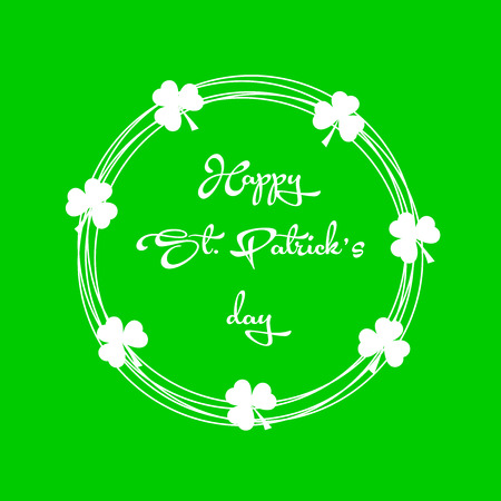 Vector Illustration of Saint Patricks Day Card with Shamrock on  Green Background. Calligraphic Lettering Happy St Patricks Day. Illustration