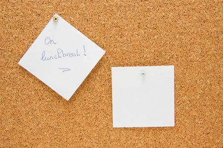 lunchbreak: memo board with message on lunchbreak and one empty