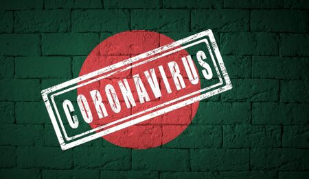 Flag of the Bangladesh with original proportions. stamped of Coronavirus. brick wall texture. Corona virus concept. On the verge of a COVID-19 or 2019-nCoV Pandemic.