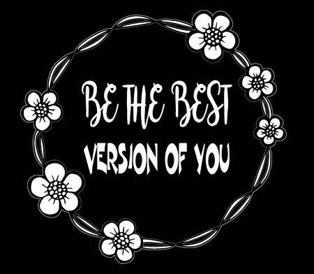 Motivational Quote on frame flowers background Illustration