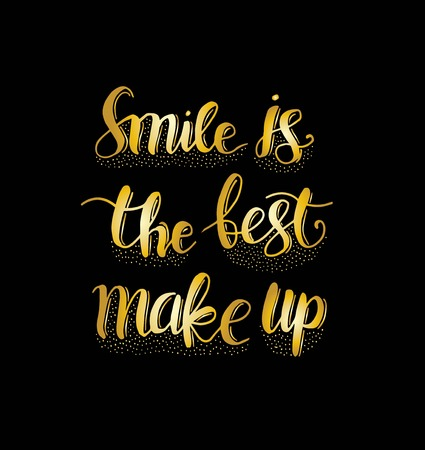 Smile is the best make up. Hand lettering motivation fashion quote for your design - Vector