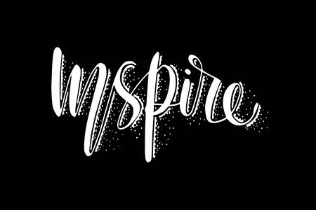 Inspire. Hand lettering calligraphy Vector Illustration