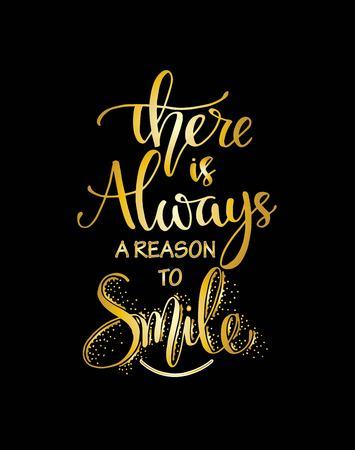 """Illustration vectorielle avec lettrage dessiné à la main. Affiche ou carte postale """"Il y a toujours des raisons de sourire"""". Conception calligraphique"""