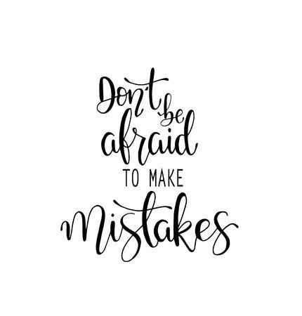 실수를 인용하는 것을 두려워하지 마십시오. 서예 영감 그래픽 디자인 타이포그래피 요소입니다. 손으로 쓴 엽서. 벡터 (일러스트)