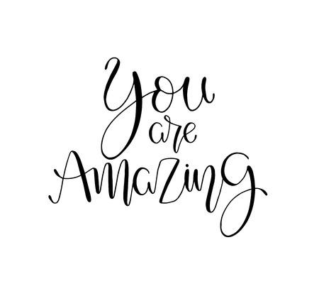 Du bist unglaublich. Positives Zitat handgeschrieben mit Pinseltypografie. Inspirierender und motivierender Satz. Handbeschriftung und Kalligraphie für Designs: T-Shirts, Poster, Grußkarten usw.