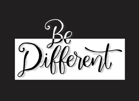 Be different hand lettering motivational quote