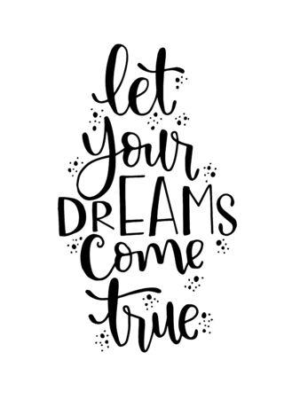 """Lettere disegnate a mano di una frase """"lascia che i tuoi sogni diventino realtà"""", citazione ispiratrice"""