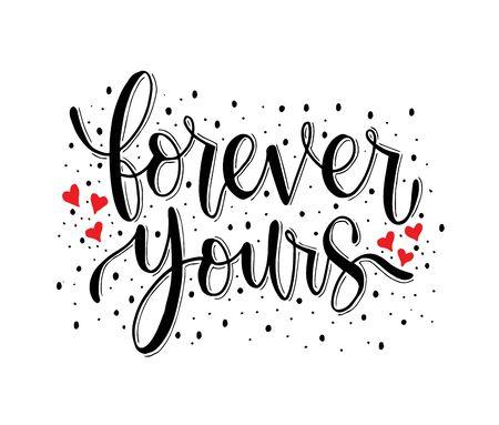 Forever yours - citations de lettrage à la main, illustration vectorielle Vecteurs