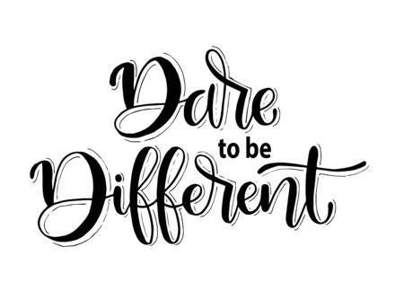 Dare to be Different. hand lettering inscription text, motivation and inspiration positive quote, calligraphy vector illustration Illustration