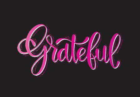 Grateful - hand lettering, hand drawn card, vector illustration Ilustración de vector