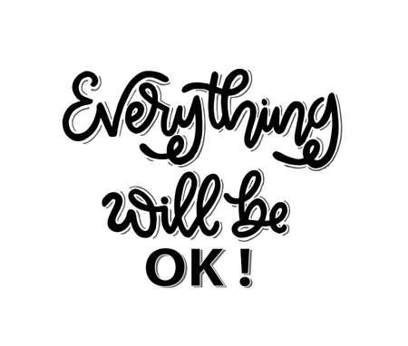 Everything will be ok, hand lettering, motivational quotes Vektoros illusztráció