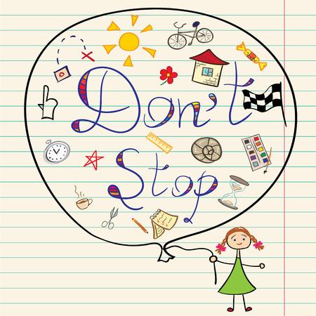 motivating: Vector illustration. Dont stop children drawing motivating words. Illustration