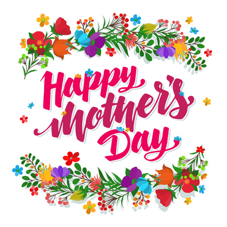 Lettering Happy Mothers Day beautiful greeting card. Bright vector illustration. Ilustração