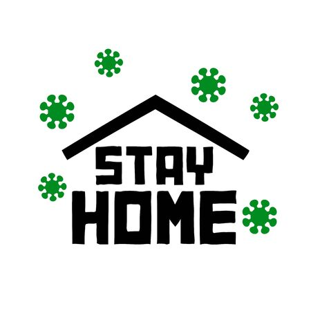 Stay at home lettering text under house roof. COVID 19 or coronavirus protection campaign  , quarantine measures. Work at home during an outbreak of the COVID-19 virus. Perfect for posts, news.