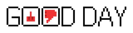 good day: pixel word good day Illustration