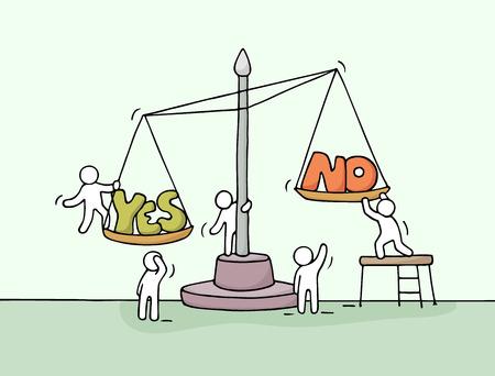Schets van het werken weinig mensen met een schaal. Doodle schattige mini-scene van de werknemers de keuze tussen ja en nee. Hand getekende cartoon vector illustratie voor business design en financiën.