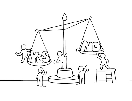 Sketch of working little people with scale. Doodle cute miniature scene of workers choosing between yes and no. Hand drawn cartoon vector illustration for business design and finance. Illustration