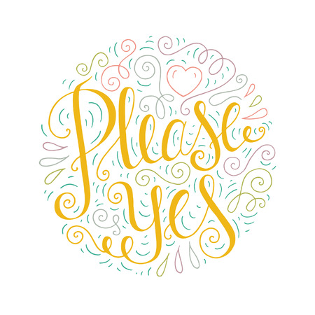 Colored doodle typography poster with curly ornament. Cartoon cute card with lettering - Please Yes. Hand drawn romantic vector illustration isolated on white background.
