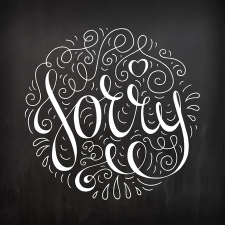 Black and white doodle typography poster with ornate apologize. Cartoon cute card with lettering - Sorry. Hand drawn romantic curly vector illustration isolated on chalkboard. Illustration