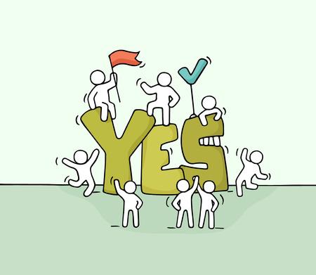 大きな「はい」と小さな人々 のスケッチ。契約について労働者の落書きかわいいミニチュア シーン。手には、ビジネス設計上の漫画のベクトル図が  イラスト・ベクター素材