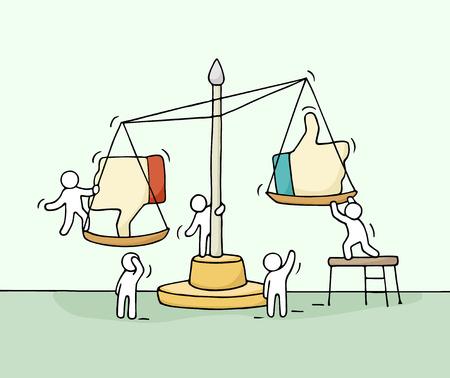 Esbozo de las pequeñas personas que trabajan con la escala. Doodle linda escena en miniatura de los trabajadores elegir entre el gusto y la aversión. Dibujado a mano ilustración vectorial de dibujos animados para el diseño de medios sociales.