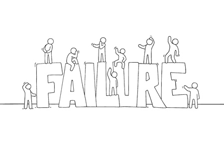 Sketch of working little people with big word Failure. Doodle cute miniature scene of sad workers. Hand drawn cartoon vector illustration for business design.