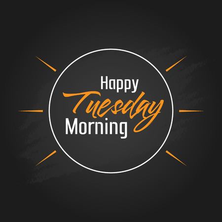 Happy Tuesday Morning Vector Template Design