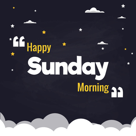Happy Sunday Morning Flat Illustration Background Vector Design