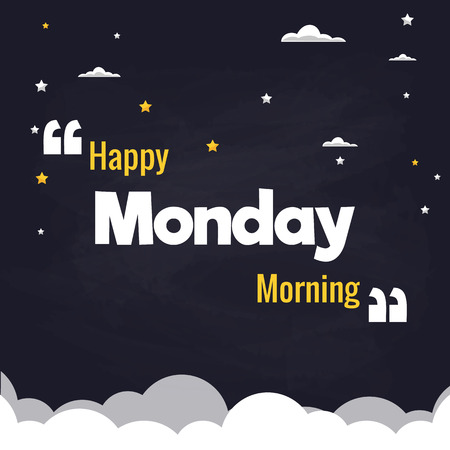Happy Monday Morning Flat Illustration Background Vector Design