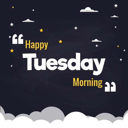 Happy Tuesday Morning Flat Illustration Background Vector Design