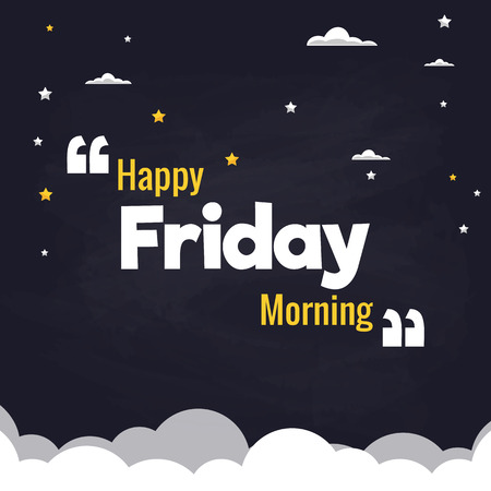 Happy Friday Morning Flat Illustration Background Vector Design