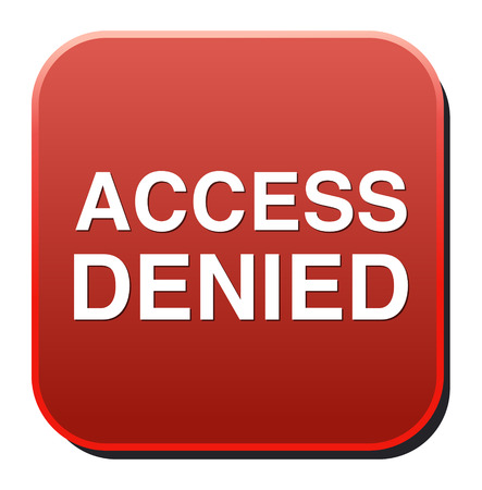 Security concept Access Denied button