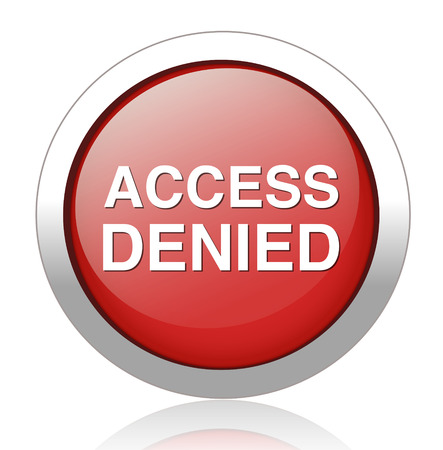 denied: Security concept Access Denied button