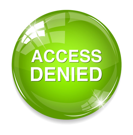 access denied: Security concept Access Denied button