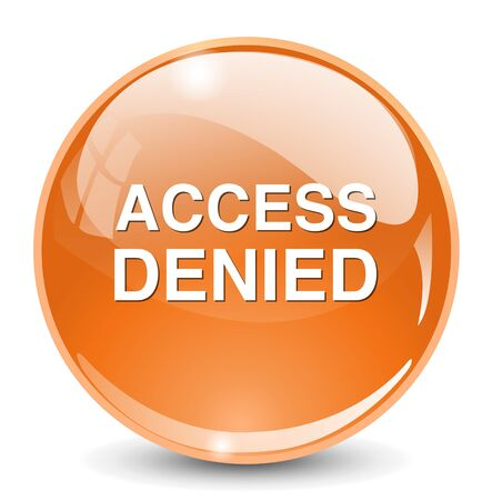 access denied: Access Denied button Illustration