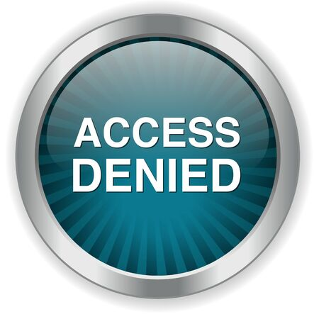 denied: Access Denied button Illustration