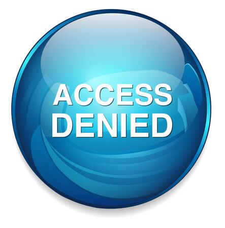 access denied: Access Denied button Illustration
