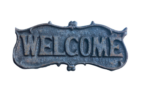 iron Welcome Sign isolate on white background. Stock Photo