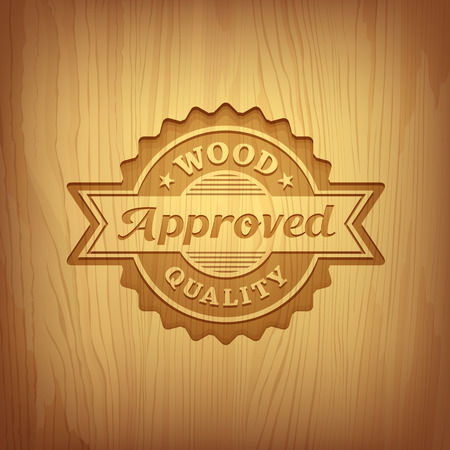 wood sign: Wood carving text approved design background, vector