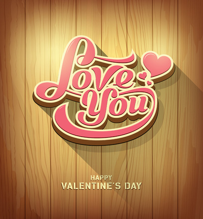 Valentines love you text design on wood background