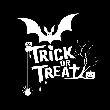Halloween trick or treat message on black background, vector illustration Illustration