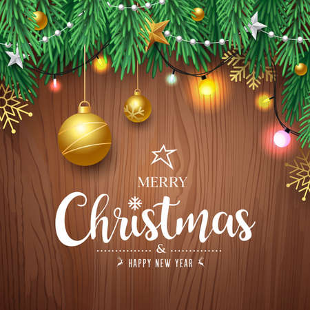 Merry Christmas pine leaves and gold ball, color light bulb, concept design on brown wood background, Eps 10 vector illustration