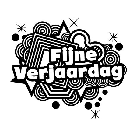 Happy Birthday in Dutch. fijne verjaardag