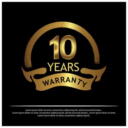 Ten year warranty golden label on white background - Vector