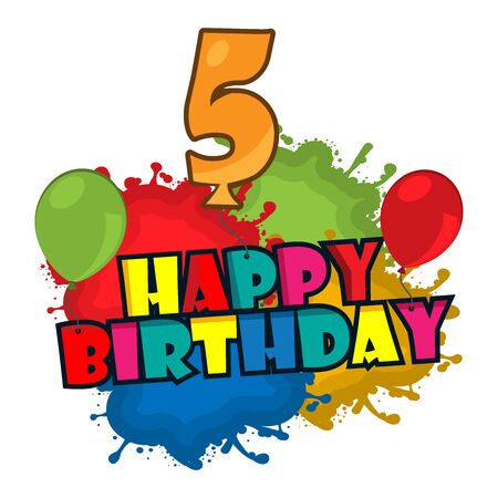 Happy birthday vector design with number five, for five year old child Illustration