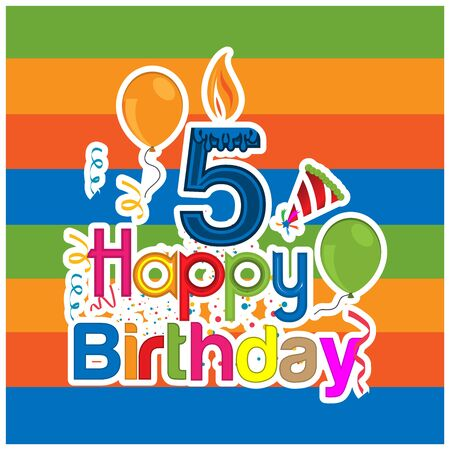 Happy birthday vector design with number five. for a five year old child. banner, sticker, greeting cards,  and background