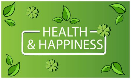 Health And happiness on green background.