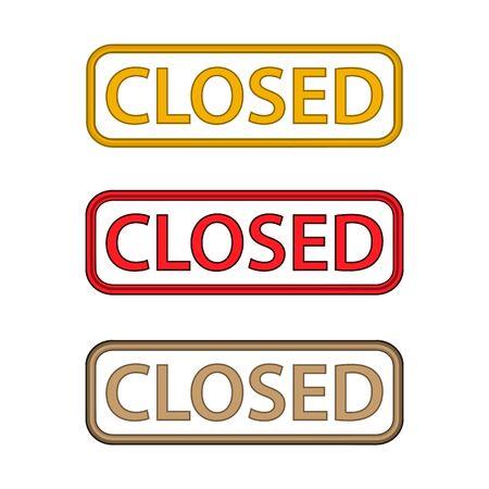 Closed sign on white background Çizim