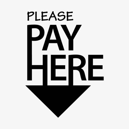 Please Pay Here with down arrow. Flat design. Vector Illustration on white background.